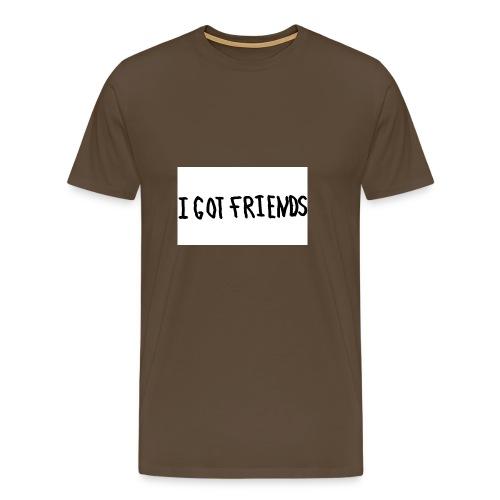 I Got Freinds - Herre premium T-shirt