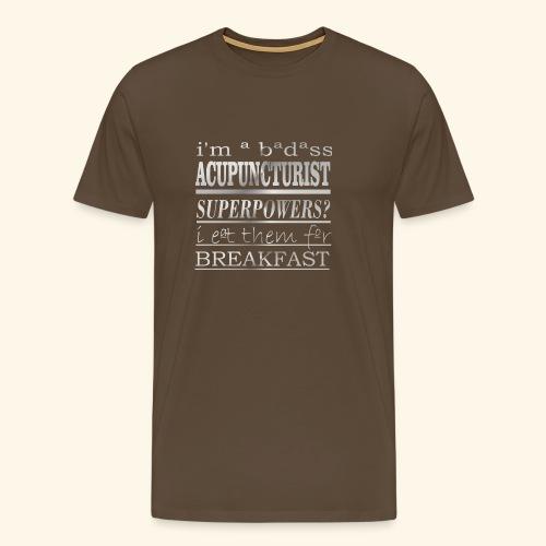 ACUPUNCTURIST - Maglietta Premium da uomo