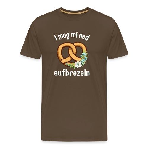 I mog mi ned aufbrezeln bin nur zum saufen hier - Männer Premium T-Shirt