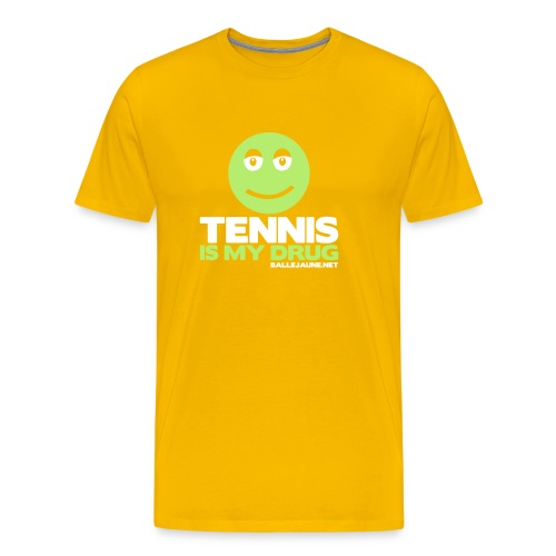 tennis is my drug - T-shirt Premium Homme