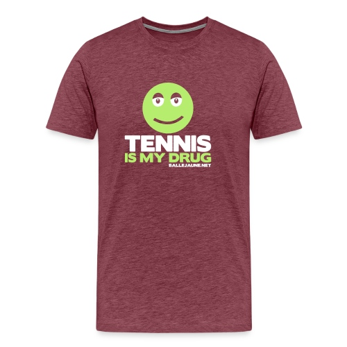 tennis is my drug - T-shirt Premium Homme