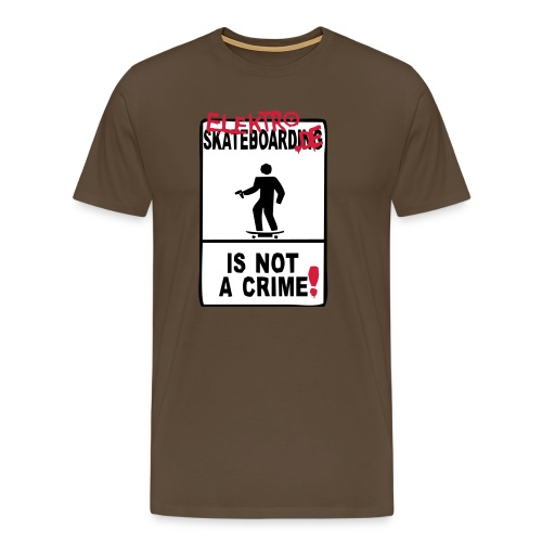 elektro-skateboard.de is not a crime - Männer Premium T-Shirt