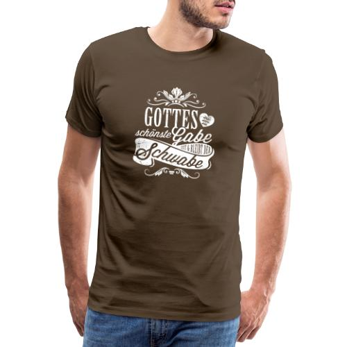 Gottes schönste Gabe - Männer Premium T-Shirt