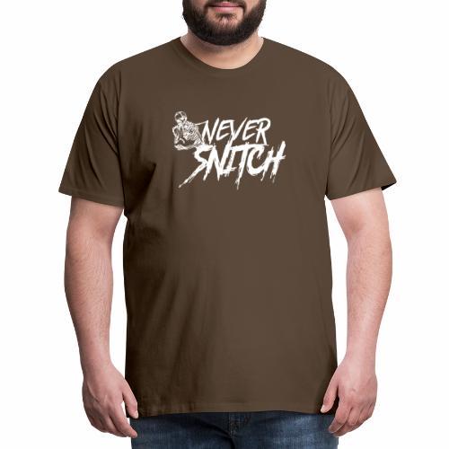 never snitch - Männer Premium T-Shirt
