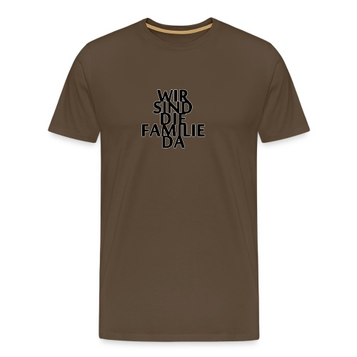 Männer Premium Kapuzenpullover - WirSindDieFamili - Männer Premium T-Shirt