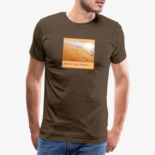 Jeder findet seinen Weg an sein ziel - Männer Premium T-Shirt