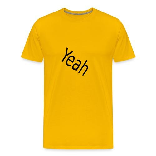 Yeah - Männer Premium T-Shirt