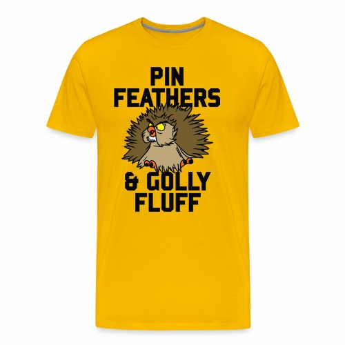 Archimedes - Pin feathers and golly fluff - Men's Premium T-Shirt