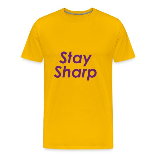Stay Sharp - Maglietta Premium da uomo