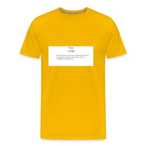 t-shirt_tilde - Herre premium T-shirt