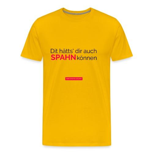 Dit hätts' dir auch Spahn können - Männer Premium T-Shirt