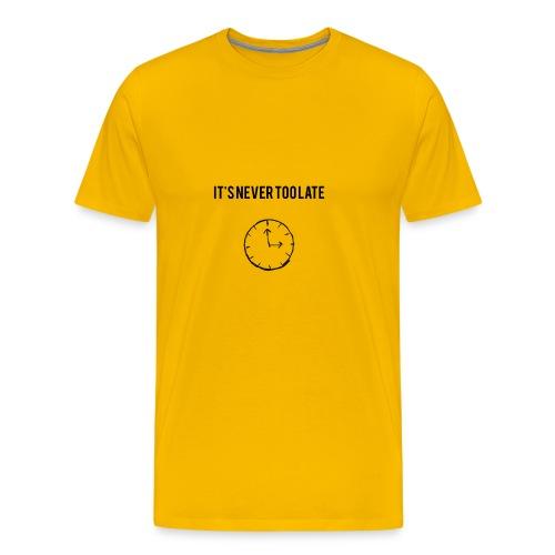 IT'S NEVER TOO LATE (DUNKEL) - Männer Premium T-Shirt