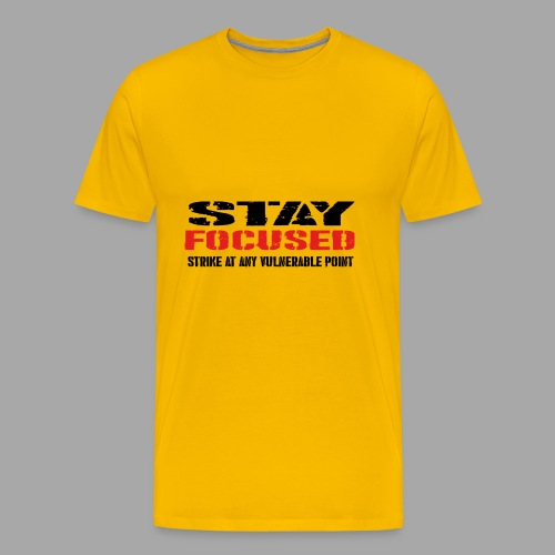 STAY FOCUSED - Männer Premium T-Shirt