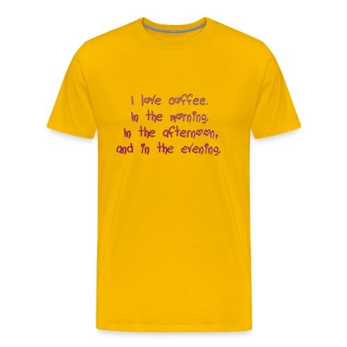 I love coffee - Men's Premium T-Shirt