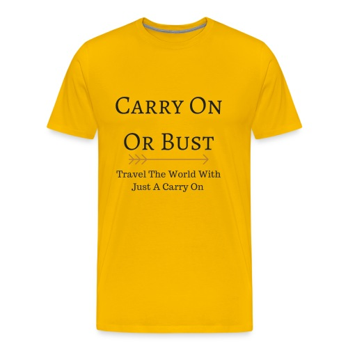 Carry On Or Bust - Men's Premium T-Shirt