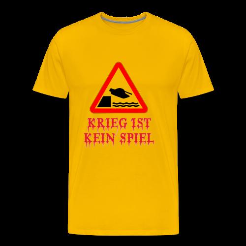 Krieg ist kein Spiel Modell: Panzer Fail - Männer Premium T-Shirt
