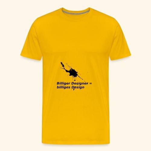 BilligesDesign - Männer Premium T-Shirt