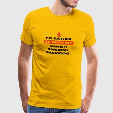 Koira koira mieluummin rakastaa minun tanskalais-ruotsalainen pihakoira - Miesten premium t-paita
