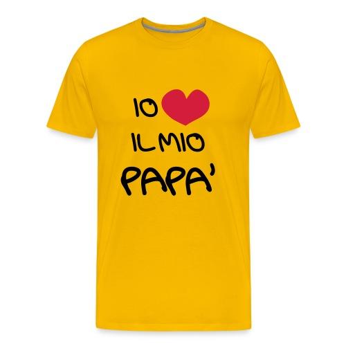 Io Amo il Mio Papà - Maglietta Premium da uomo