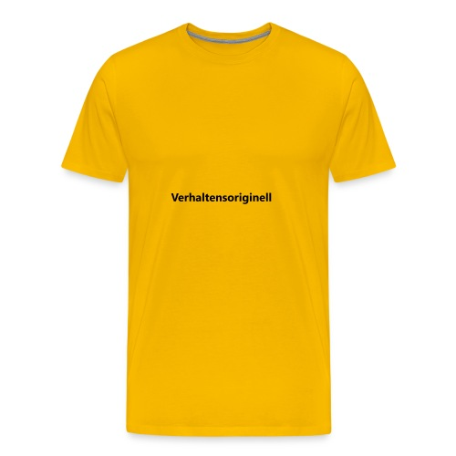 Verhaltensoriginell - Männer Premium T-Shirt