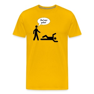 Sauf amoi gscheid - Männer Premium T-Shirt