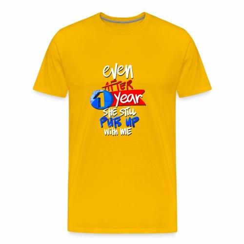 1 Year Anniversary Funny Relationship Gift - Men's Premium T-Shirt