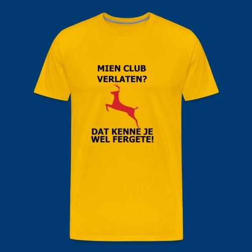 Dat kenne je sekers wel Fergete! - Mannen Premium T-shirt