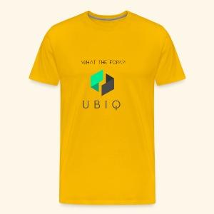 UBIQwhatthefork - Männer Premium T-Shirt