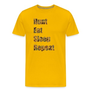 Hunt, Eat, Sleep, Repeat - Männer Premium T-Shirt