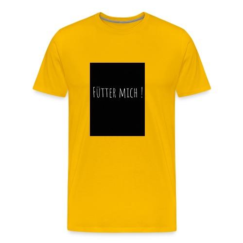 Fütter mich - Männer Premium T-Shirt