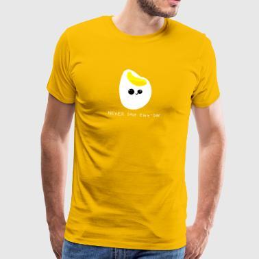 Nigdy Przejdź Egg Day! Nigdy Skip Leg Day! - Koszulka męska Premium