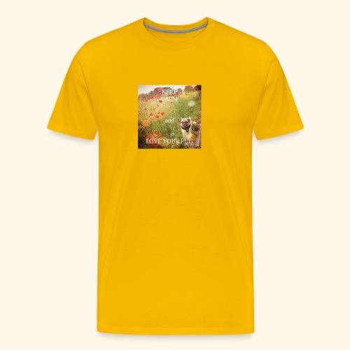 LOVE YOUR PUG - Männer Premium T-Shirt