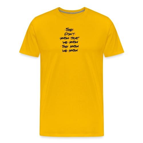 Friend - Men's Premium T-Shirt