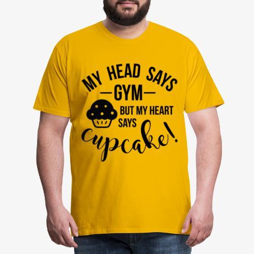 Heart says Cupcake - T-shirt Premium Homme