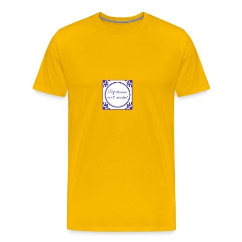 tegeltje perfectionisme - Mannen Premium T-shirt