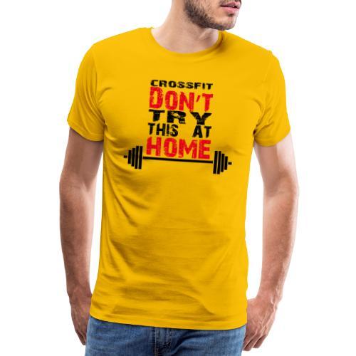 Don't_try_this_at_home - Maglietta Premium da uomo