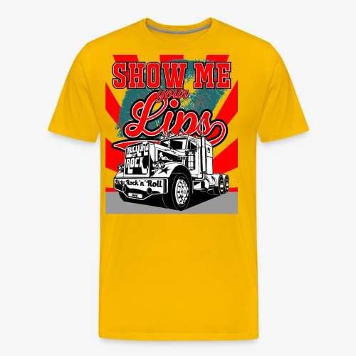 Show Me Your Lips - Truckload Of Rock - Männer Premium T-Shirt