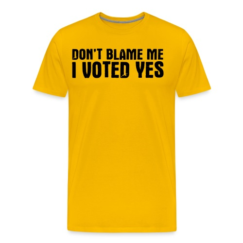 Don't Blame Me - Men's Premium T-Shirt