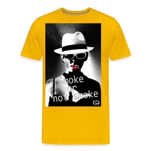 Smoke or not smoke - T-shirt Premium Homme