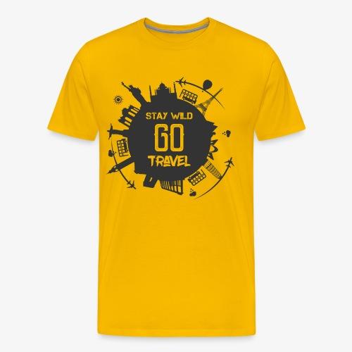 Stay Wild Go Travel - Mannen Premium T-shirt
