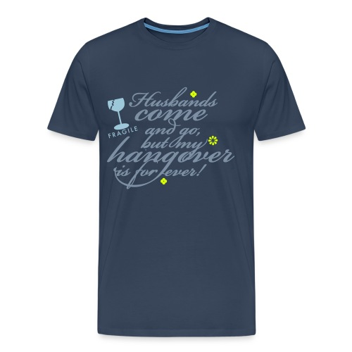 my hangover is forever, T-DAY2015 - Mannen Premium T-shirt