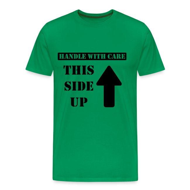Handle with care / This side up - PrintShirt.at