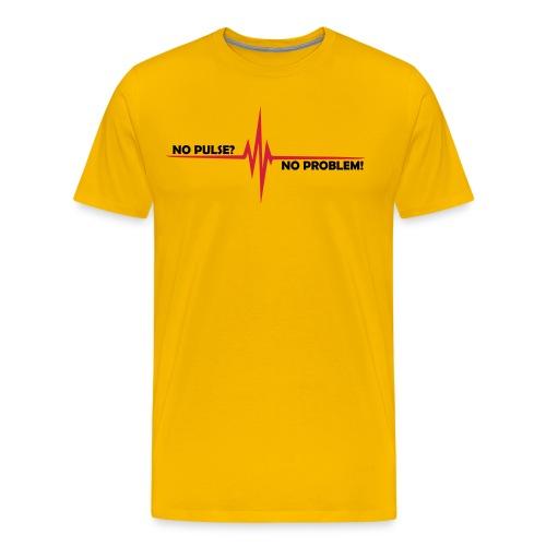 No pulse No problem - Männer Premium T-Shirt