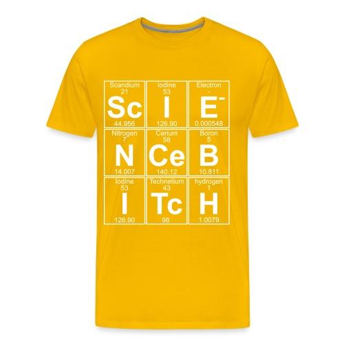 Science Bitch (eleMental) - Men's Premium T-Shirt