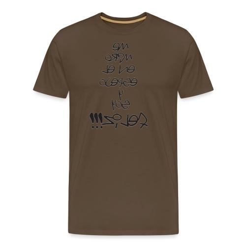 Para el Espejo:ME MIRO Y SOY FELIZ - Camiseta premium hombre