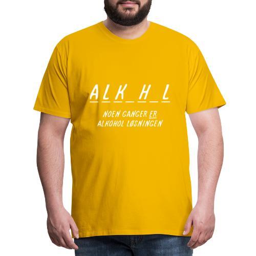 Noen ganger er alkohol løsningen - Premium T-skjorte for menn