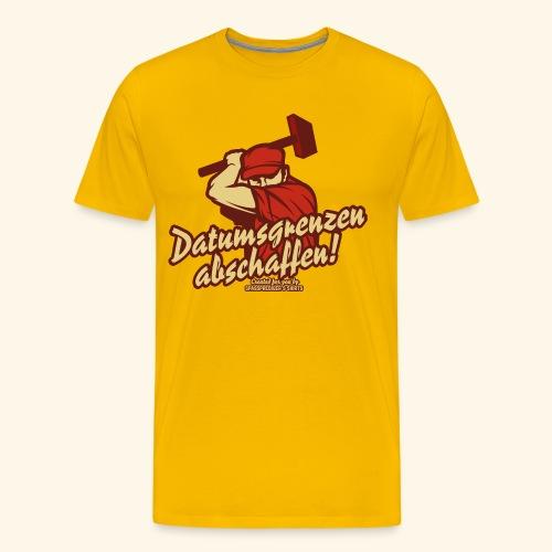 Lustiges Sprüche T Shirt Datumsgrenzen abschaffen - Männer Premium T-Shirt