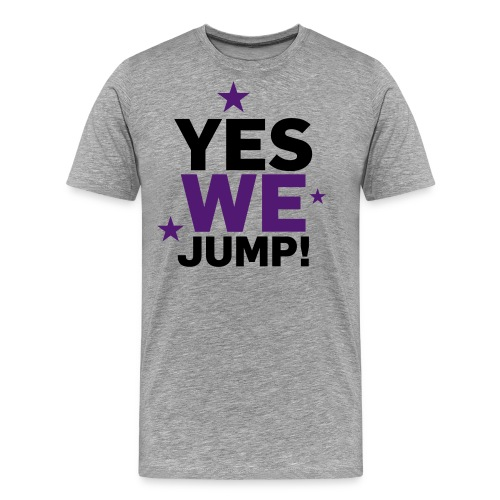 yes we jump - Männer Premium T-Shirt