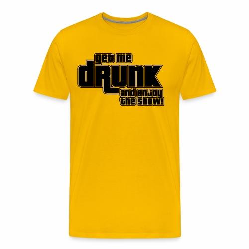 drunk - Maglietta Premium da uomo