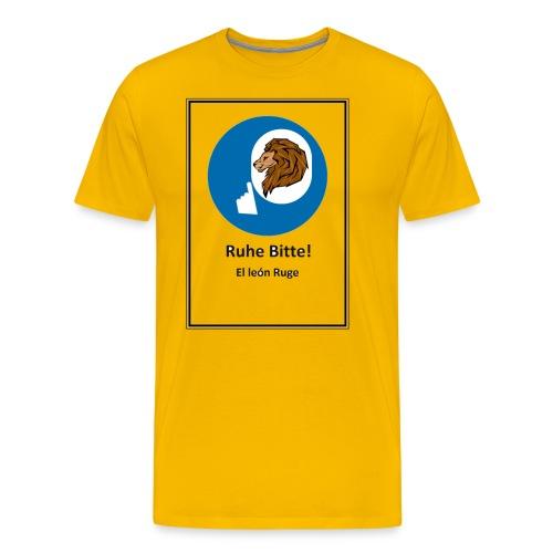 el leon ruge- ruhe bitte - Camiseta premium hombre
